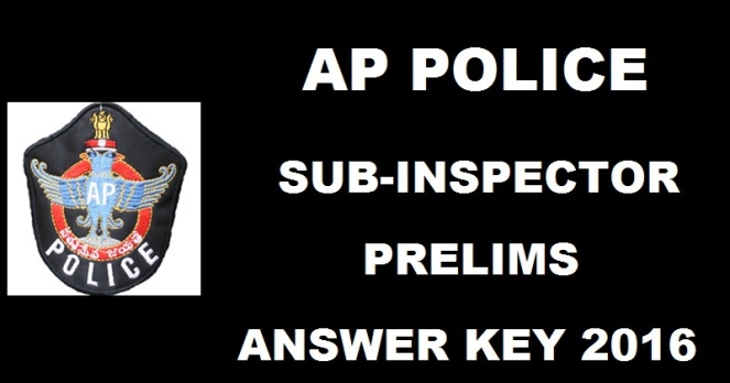 AP Police SI Prelims Exam Answer Key 2016