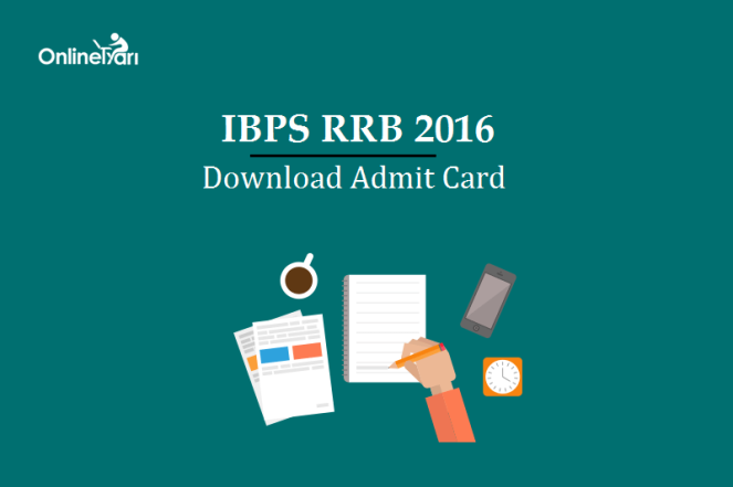 IBPS RRB Officer Scale I Mains Admit Card 2016 Download