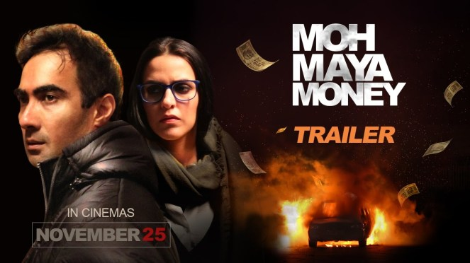 Moh Maya Money Movie Review Rating, Story, Public Talk, Live Updates