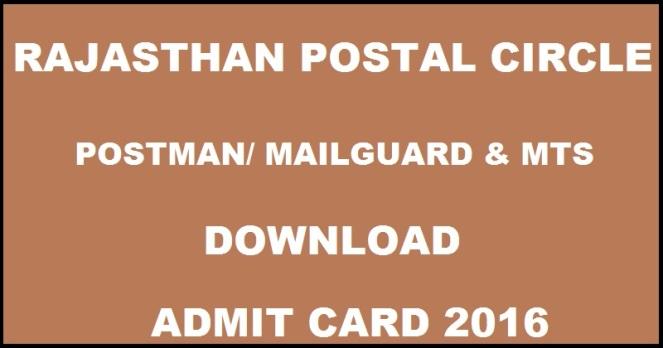 Rajasthan Postman / Mail Guard & MTS Admit Card 2016