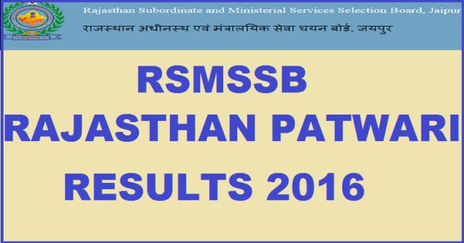 Rajasthan Patwari Results 2016
