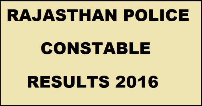 Rajasthan Police Constable Results 2016