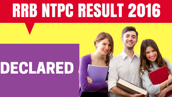 RRB NTPC Bangalore Results 2016 Declared