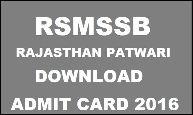 RSMSSB Rajasthan Patwari Mains Admit Card 2016