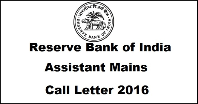 RBI Assistant Mains Call Letter 2016