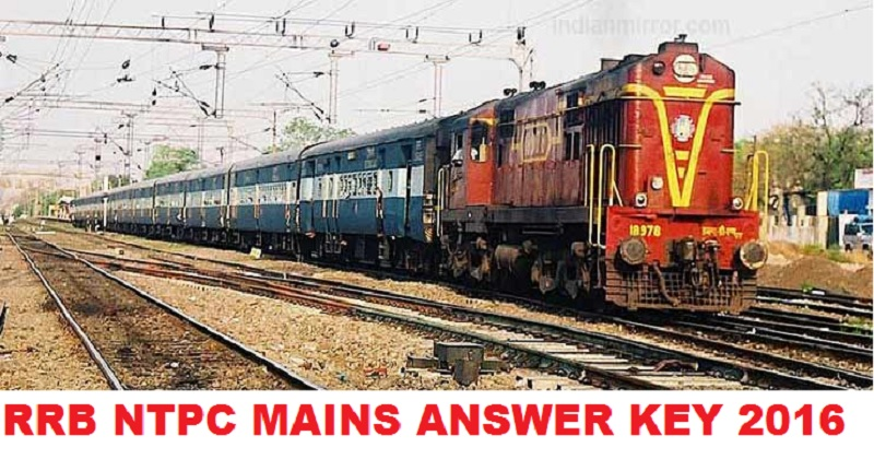 RRB NTPC Stage 2 Answer key 2016